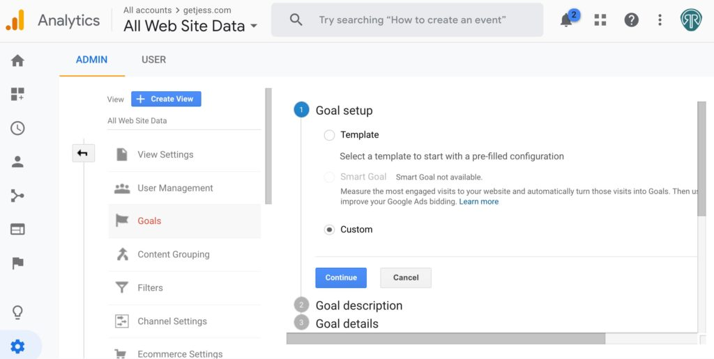 Google Analytics Goal Setup Step 1