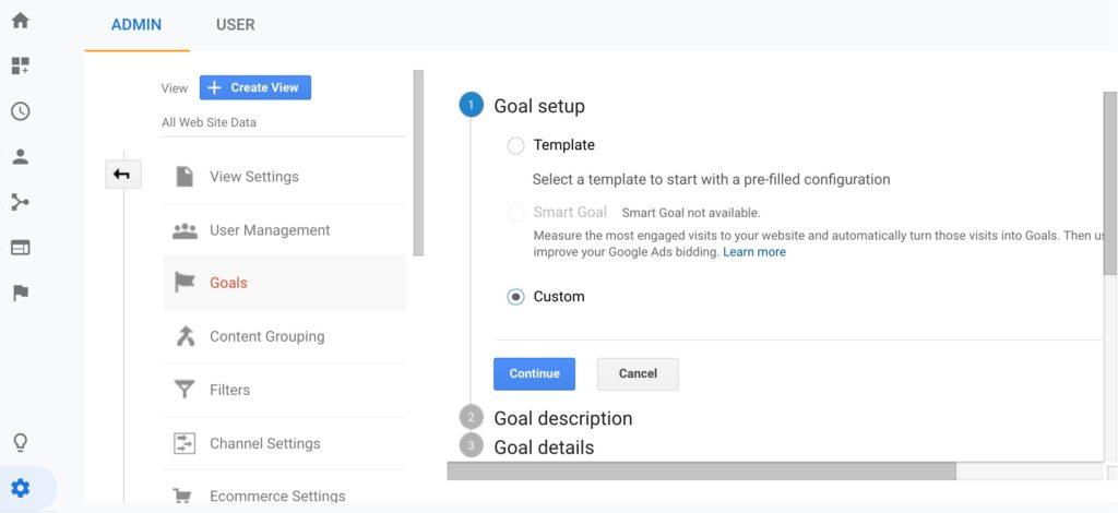 Google Analytics Goal Setup Step 1