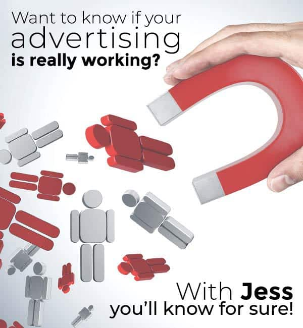 Want to know if your advertising is really working? Click to learn how Jess can help you manage your marketing spend